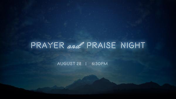Praise and Prayer Night